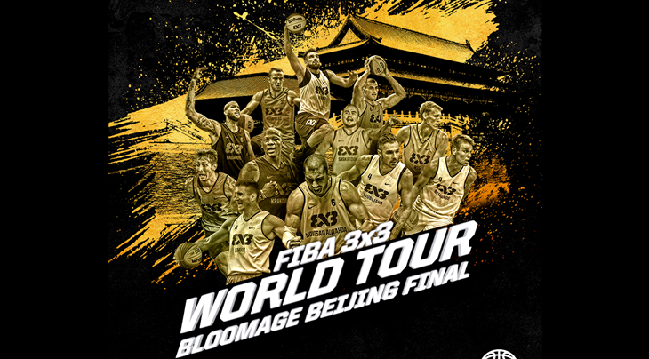 Teams confirmed for FIBA 3x3 World Tour Bloomage Beijing Final 2017