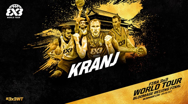 Kranj (SLO) Team Preview: FIBA 3x3 World Tour Bloomage Beijing Final