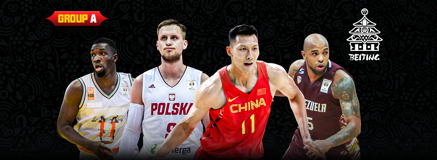 Group A: Hosts China have an opportunity for glory - FIBA