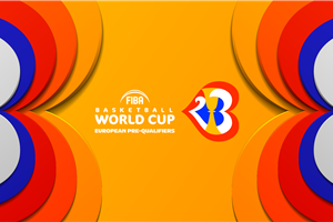 Seedings revealed for FIBA Basketball World Cup 2023 European Pre-Qualifiers Second Round draw
