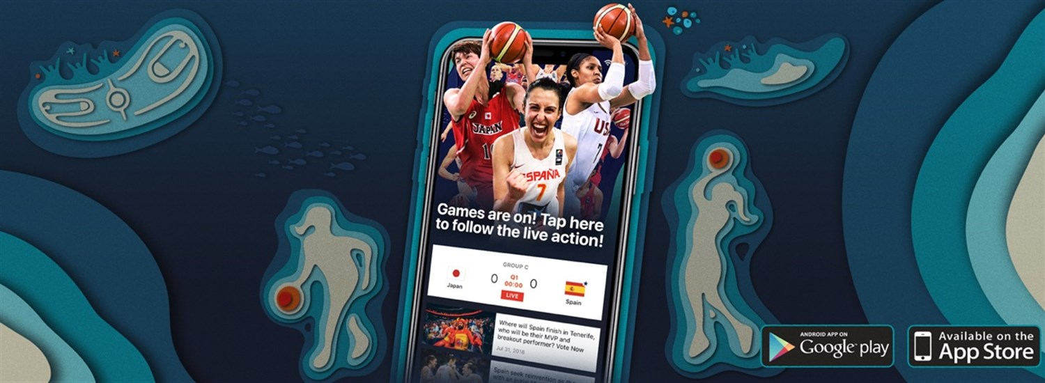 FIBA launches official FIBA Women's Basketball World Cup 2018 app, offering personalized fan experience