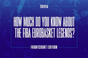 &qout;Order it&qout; Quiz: Which frontcourt players led the stats in FIBA EuroBasket events since 2000?
